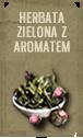 Herbata zielona z aromatem